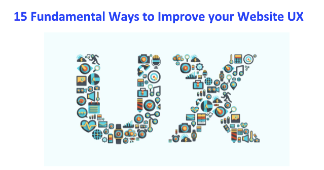 15 Fundamental Ways to Improve your Website UX